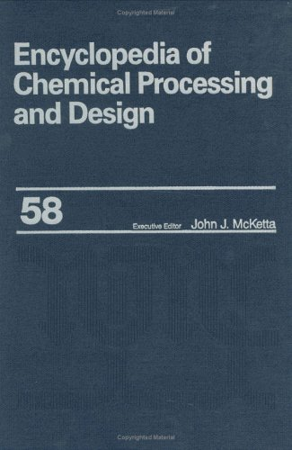 9780824726096: Encyclopedia of Chemical Processing and Design: Volume 58 - Thermoplastics to Trays: Separation: Useful CaPatity: 058