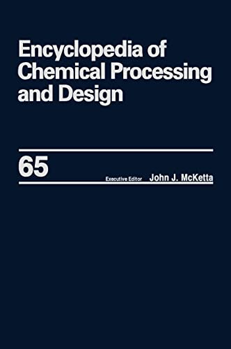 Encyclopedia of Chemical Processing and Design: Volume 65 -- Waste: Nuclear Reprocessing and ...