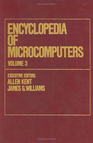 Encyclopedia of Microcomputers: Volume 3 - CompuServe to Computer Programs: Outliners: Kent, Allen