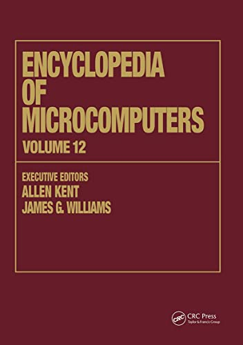 Encyclopedia of Microcomputers: Volume 12 - Multistrategy Learning to Operations Research: ...