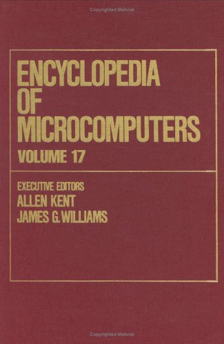 9780824727154: Encyclopedia of Microcomputers: Volume 17 - Strategies in the Microprocess Industry to TCP/IP Internetworking: Concepts: Architecture: Protocols, and Tools: v. 17 (Microcomputers Encyclopedia)