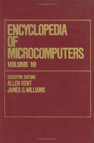 Encyclopedia of Microcomputers: Truth Maintenance Systems to Visual Display Quality Volume 19 (...