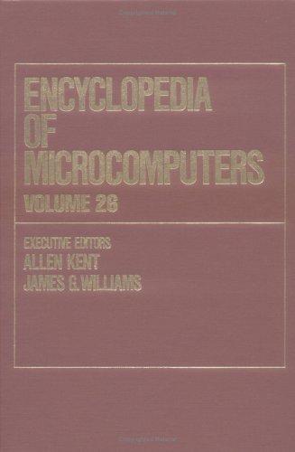 Encyclopedia of Microcomputers: Volume 26 - Supplement 5: Kent, Allen