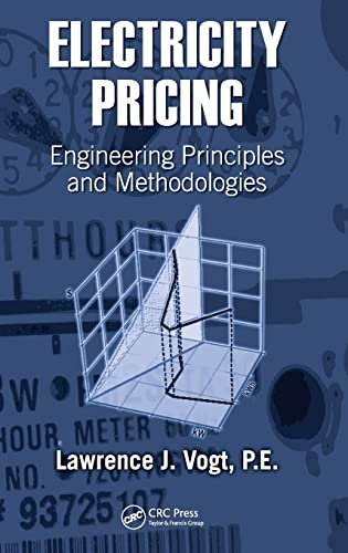 9780824727536: Electricity Pricing: Engineering Principles and Methodologies: Engineering Methodologies and Practice (Power Engineering (Willis))