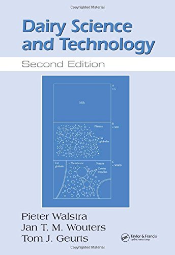 Dairy Science and Technology, Second Edition (Food Science and Technology): P. Walstra
