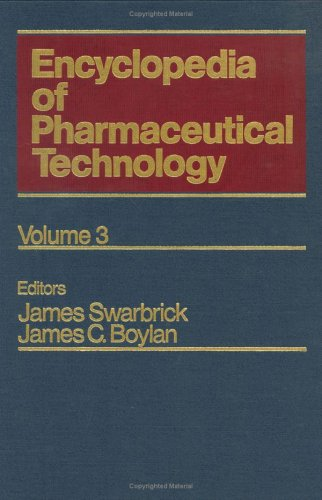9780824728021: Encyclopedia of Pharmaceutical Technology: Volume 3 - Clinical Supplies to Dermal Diffusion and Delivery Principles (Pharmaceutical Technology Encyclopedia)