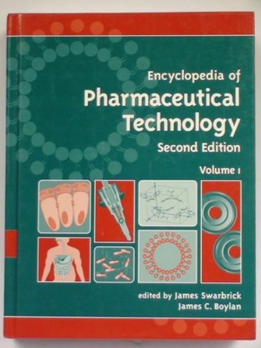 9780824728229: Encyclopedia of Pharmaceutical Technology, Second Edition - Volume 1 of 3 (Print)