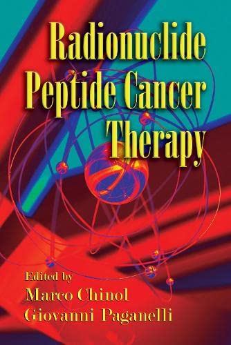9780824728878: Radionuclide Peptide Cancer Therapy