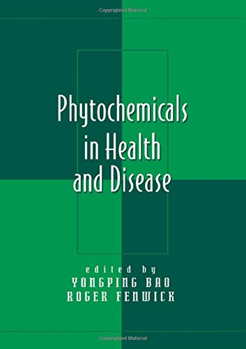 9780824740238: Phytochemicals in Health and Disease (Oxidative Stress and Disease)