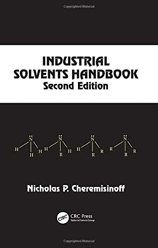 Industrial Solvents Handbook, Revised and Expanded: Cheremisinoff, Nicholas P.