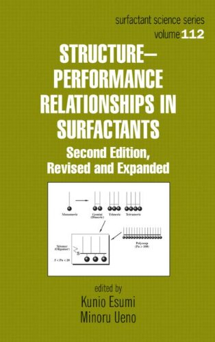 Structure-Performance Relationships in Surfactants, Second Edition: Esumi, Kunio