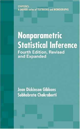 9780824740528: Nonparametric Statistical Inference, Fourth Edition: Revised and Expanded (Statistics: A Series of Textbooks and Monographs)