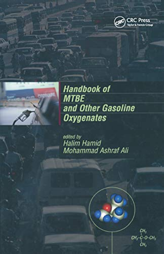 9780824740580: Handbook of MTBE and Other Gasoline Oxygenates (Chemical Industries)