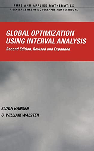 9780824740597: Global Optimization Using Interval Analysis: Revised And Expanded (Pure and Applied Mathematics)