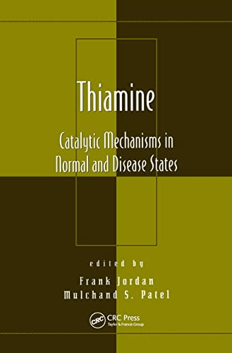 9780824740627: Thiamine: Catalytic Mechanisms in Normal and Disease States (Oxidative Stress and Disease)