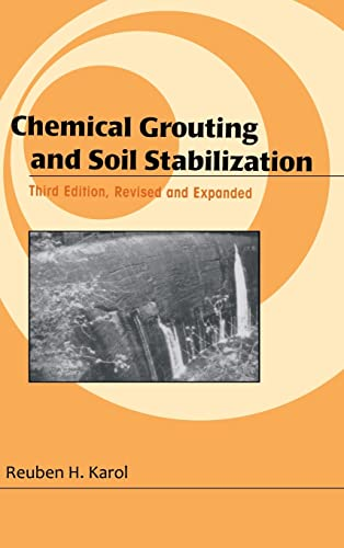 Chemical Grouting And Soil Stabilization, Revised And: Karol, Reuben H.