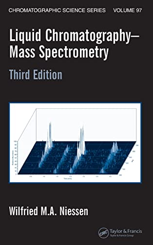 9780824740825: Liquid Chromatography-Mass Spectrometry, Third Edition (Chromatographic Science Series)