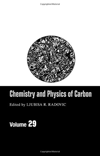 9780824740887: Chemistry & Physics Of Carbon: Volume 29 (Chemistry and Physics of Carbon)