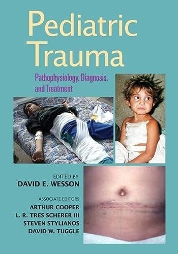 9780824741174: Pediatric Trauma: Pathophysiology, Diagnosis, and Treatment