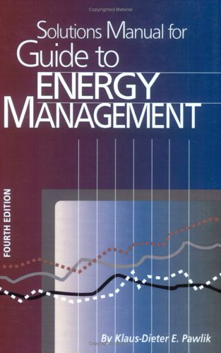 9780824741211: Guide to Energy Management (Solutions Manual)