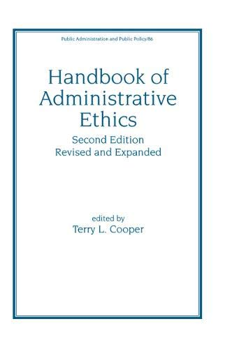 9780824742003: Handbook of Administrative Ethics Revised and Expanded