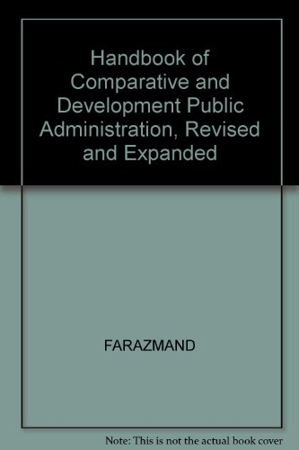 9780824742027: Handbook of Comparative and Development Public Administration, Revised and Expanded