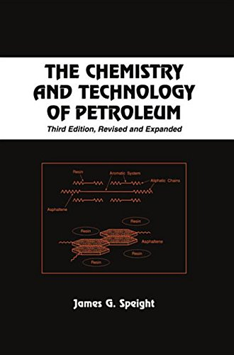 9780824742119: The Chemistry and Technology of Petroleum (Chemical Industries)