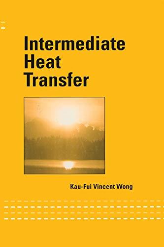 9780824742362: Intermediate Heat Transfer (Mechanical Engineering)