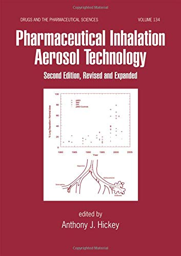 9780824742539: Pharmaceutical Inhalation Aerosol Technology, Second Edition (Drugs and the Pharmaceutical Sciences)