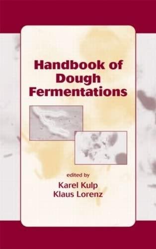 9780824742645: Handbook of Dough Fermentations (Food Science & Technology)