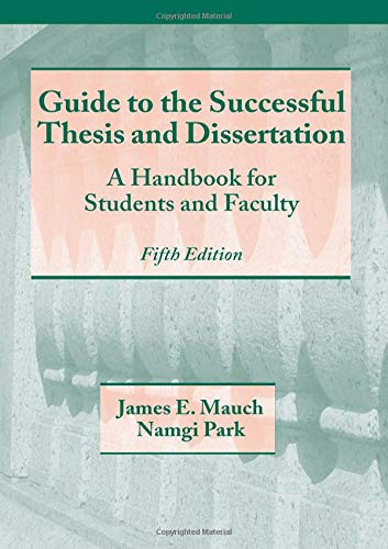 9780824742881: Guide to the Successful Thesis and Dissertation: A Handbook For Students And Faculty, Fifth Edition (Books in Library and Information Science)