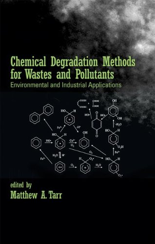 Chemical Degradation Methods for Wastes and Pollutants: Environmental and Industrial Applications (...