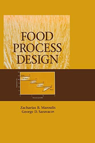 Food Process Design: Maroulis, Zacharias B./ Saravacos, George D.