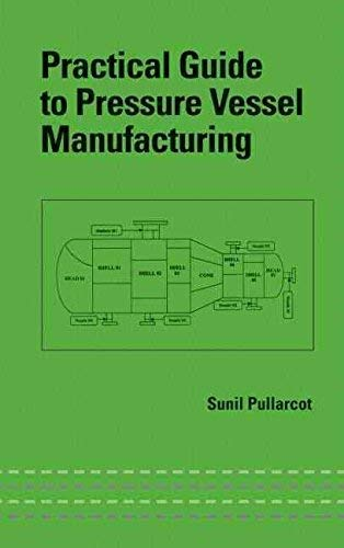 9780824744540: Practical Guide to Pressure Vessel Manufacturing