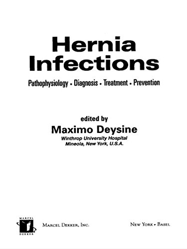 9780824746124: Hernia Infections: Pathophysiology - Diagnosis - Treatment - Prevention