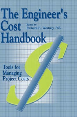9780824746872: The Engineers Cost Handbook