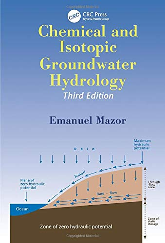 9780824747046: Chemical and Isotopic Groundwater Hydrology (Books in Soils, Plants, and the Environment)