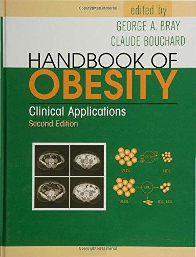 9780824747732: Handbook of Obesity, Second Edition - 2 Volume Set: Handbook of Obesity: Clinical Applications (Volume 1)