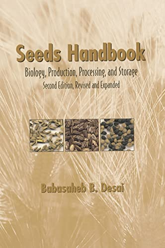 9780824748005: Seeds Handbook: Processing And Storage (Books in Soils, Plants & the Environment)