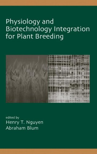 9780824748029: Physiology and Biotechnology Integration for Plant Breeding (Books in Soils, Plants, and the Environment)