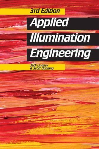9780824748098: Applied Illumination Engineering, Third Edition