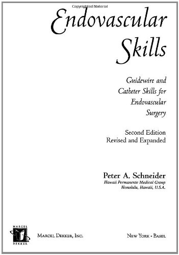 9780824748401: Endovascular Skills: Guidewire and Catheter Skills for Endovascular Surgery, Revised and Expand