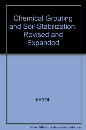 9780824748524: Chemical Grouting and Soil Stabilization, Revised and Expanded