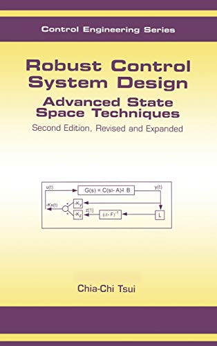 9780824748692: Robust Control System Design: Advanced State Space Techniques (Automation and Control Engineering)