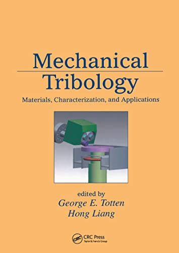9780824748739: Mechanical Tribology: Materials, Characterization, and Applications