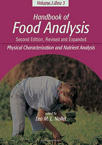 9780824750367: Handbook of Food Analysis, Second Edition,: Volume 1: Physical Characterization and Nutrient Analysis: Vol 1 (Food Science and Technology)
