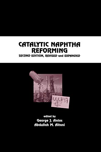 9780824750589: Catalytic Naphtha Reforming, Revised and Expanded