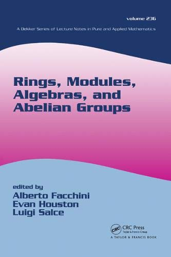 9780824750817: Rings, Modules, Algebras, and Abelian Groups (Pure and Applied Mathematics)