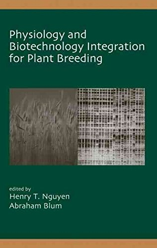 9780824750893: Physiology and Biotechnology Integration for Plant Breeding