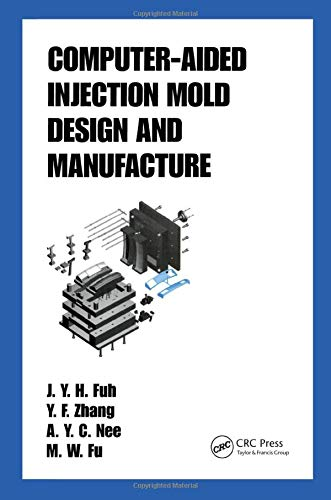 9780824753146: Computer-Aided Injection Mold Design and Manufacture (Plastics Engineering)